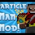 Particle Man Mod