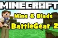 มอด ระบบอาวุธควงคู่ 2 หรือ Mod Mine & Blade: Battlegear 2